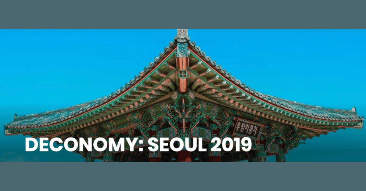 Deconomy: Seoul 2019