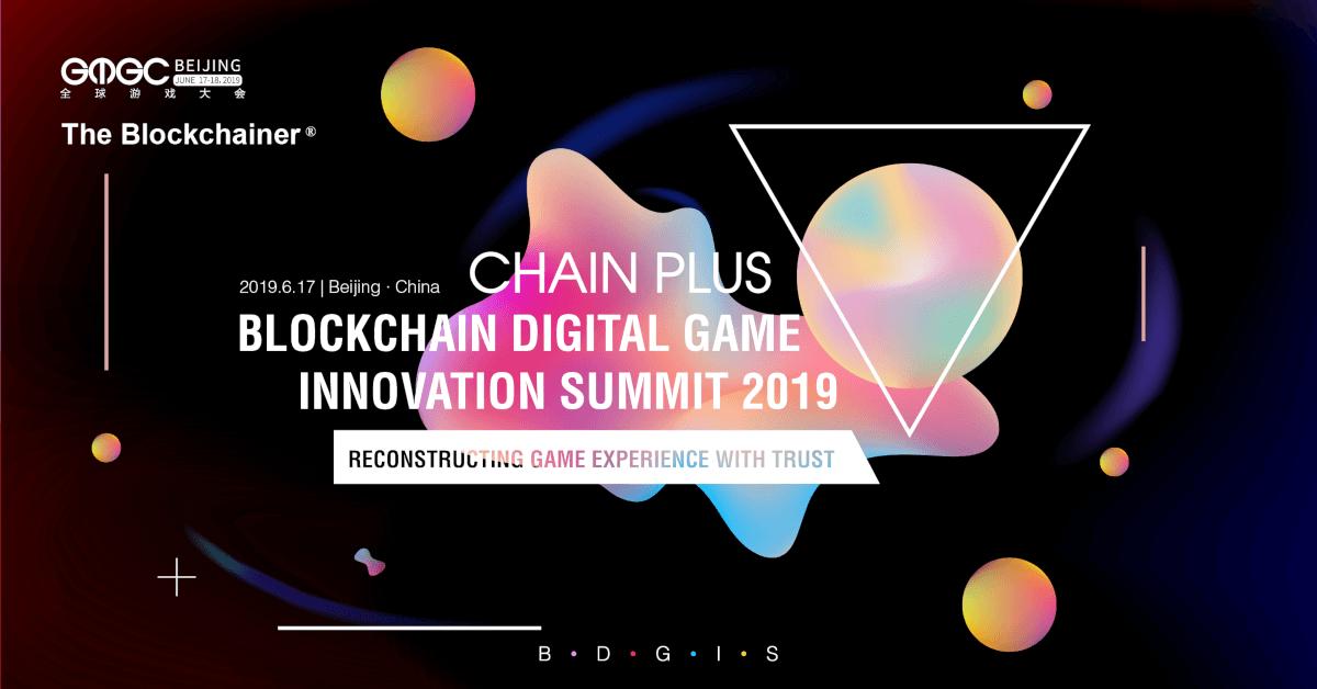 GMGC & Chain Plus · Blockchain Digital Game Innovation Summit 2019