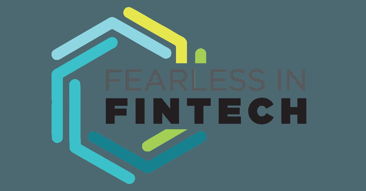 Fearless in FinTech