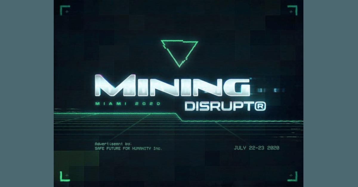 Mining Disrupt 2020