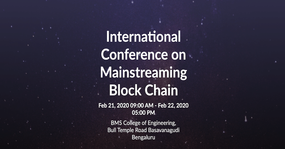 International Conference on Mainstreaming Block Chain