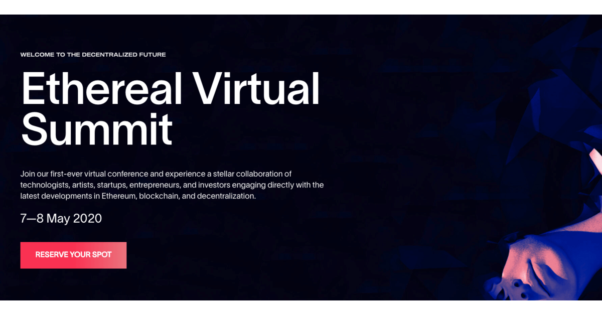 Ethereal Virtual Summit 2020