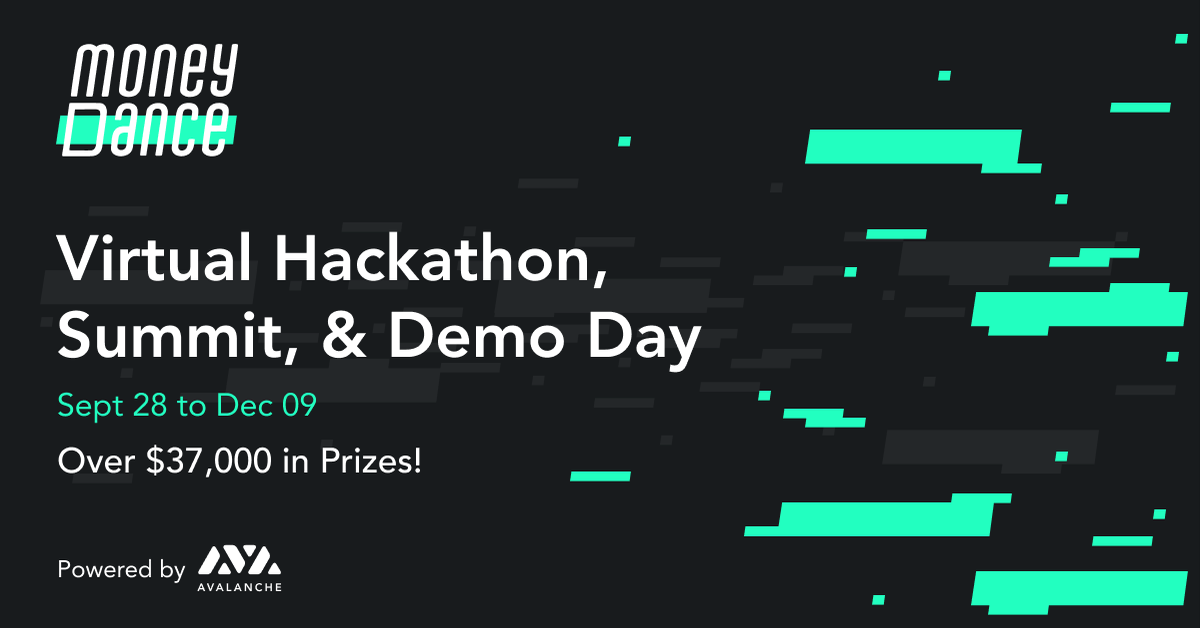 MoneyDance: Virtual Hackathon, Summit, and Demo Day with $37K in Prizes
