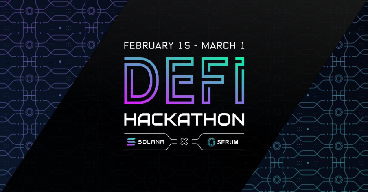 Solana Foundation x Serum DeFi Hackathon