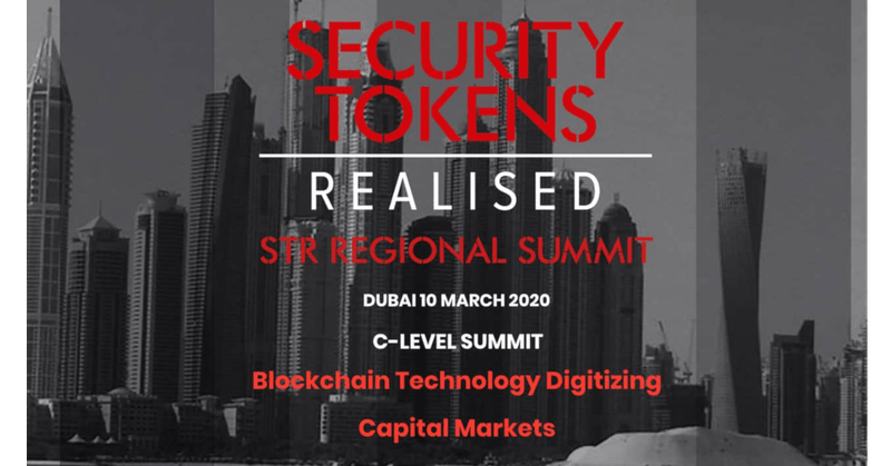 Security Tokens Realised – Dubai C-Level Summit